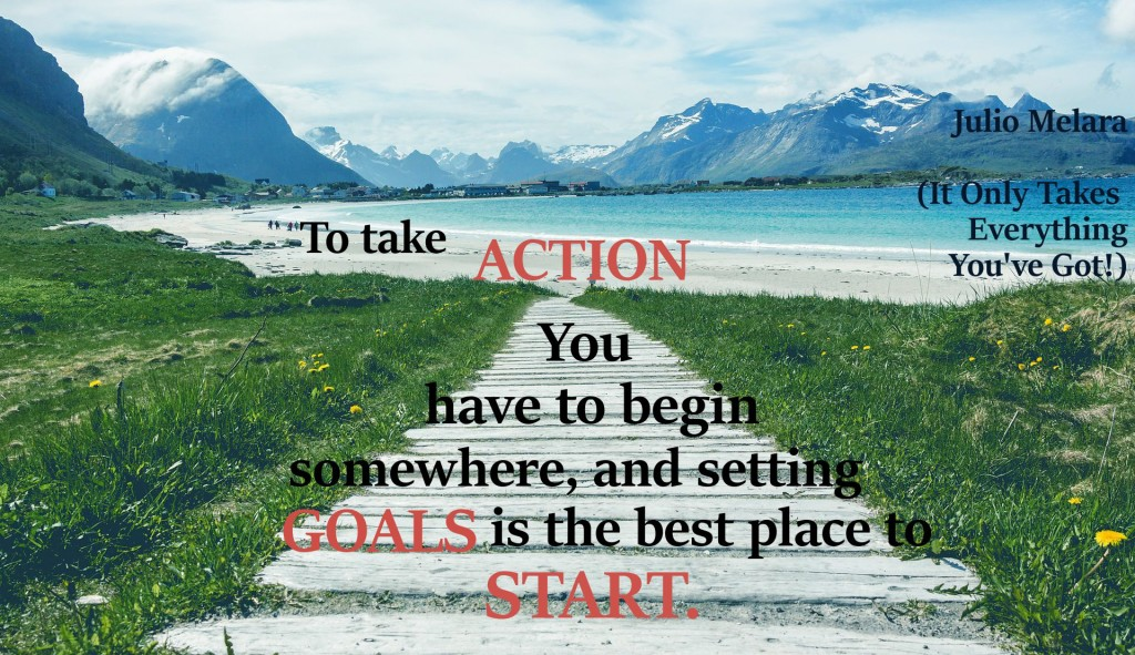 Action begins with setting goals